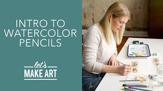 Introduction to Watercolor Pencils ✏️ | DIY Art Tutorial by Sarah & Taylor of Let's Make Art