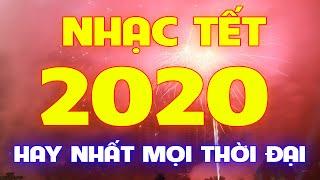 Mở Thật To Nhạc Tết Mới Đét 2020 - LK Cảm Ơn, Xuân Họp Mặt, Câu Chuyện Đầu Năm - Beat chất lượng cao
