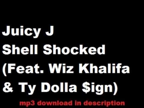 Juicy J -  Shell Shocked Feat  Wiz Khalifa & Ty Dolla $ign (NEW 2014)