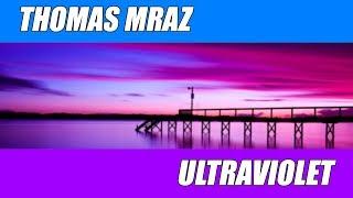 Thomas Mraz Ultraviolet Preevo Remix