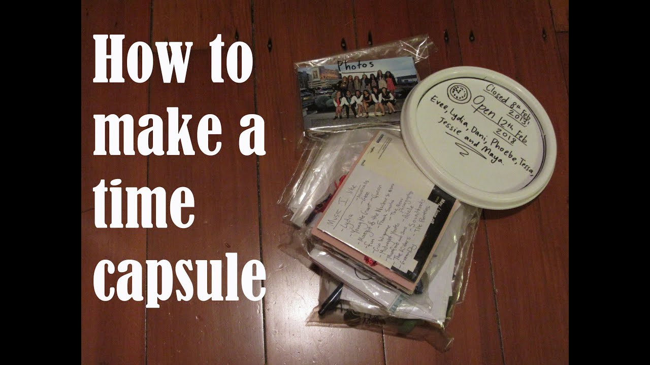 How to make a time capsule - YouTube