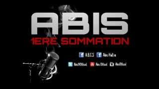 Abis - 1ere Sommation [AUDIO] (2014)
