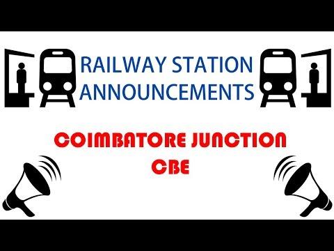 Coimbatore Junction (CBE) - Railway Station Announcements