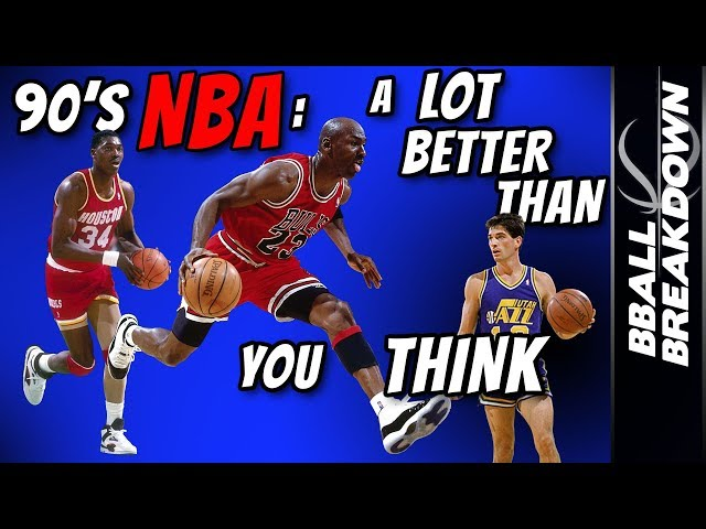 90's NBA: A LOT Better Than You Think