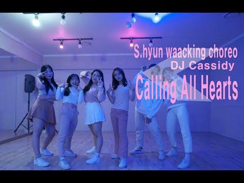 FEELINGDANCE| DJ Cassidy - Calling All Hearts |s.hyun waacking class