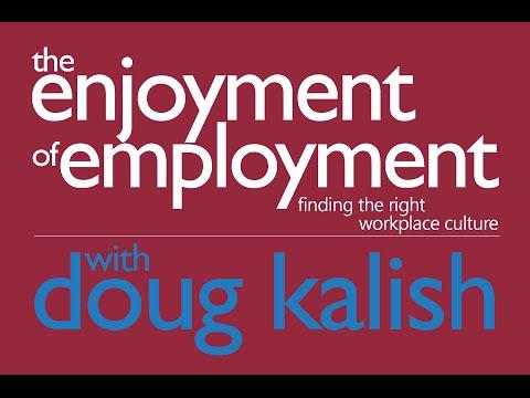 The Enjoyment of Employment