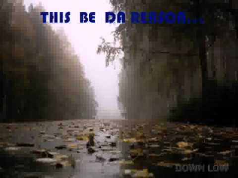 Клип Down Low - This Be Da Reason