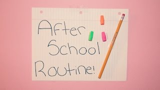After School Routine!