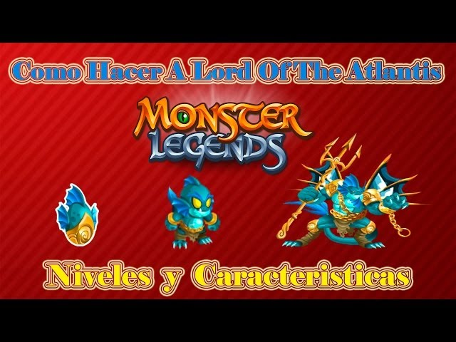 Como Hacer El Monstruo Legendario Lord Of The Atlantis De Monster Legends Videos De Viajes