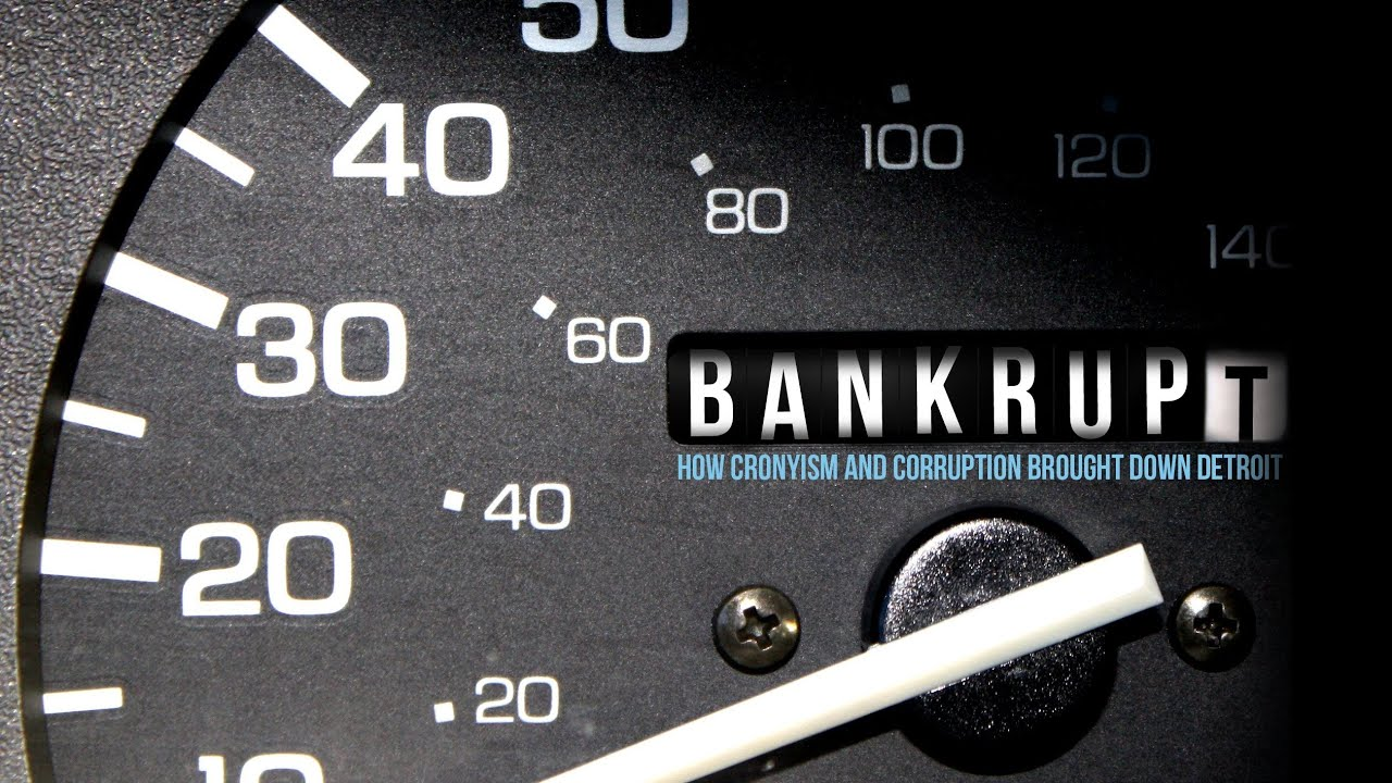 Bankrupt How Cronyism And Corruption Brought Down Detroit Youtube