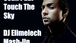 Sean Paul - Touch The Sky (DJ Elimelech Mash-Up)