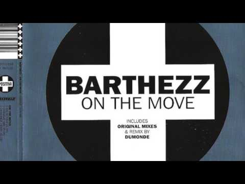 Barthezz  On the Move Original HD