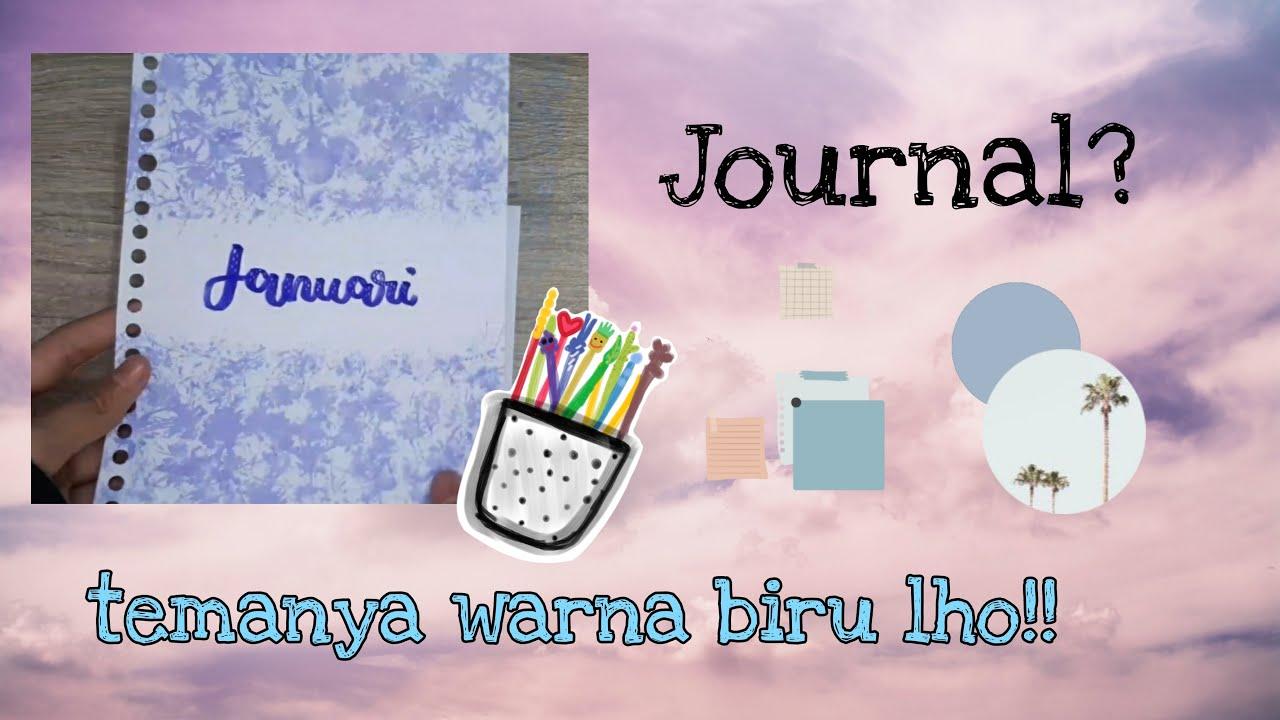 Download Journal Bulan Januari Tahun 2021   temanya warna biru lho !