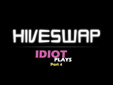 Idiot plays Hiveswap: ACT 1