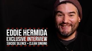 Eddie Hermida: 'Suicide Silence' Has More Than 70% Clean Singing
