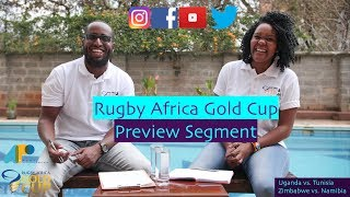 Official Podcast for the 2018 Rugby Africa Gold Cup: Uganda v Tunisia & Zimbabwe v Namibia