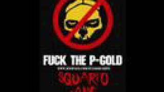 SQUARTO GANG-FUCK THE P-GOLD