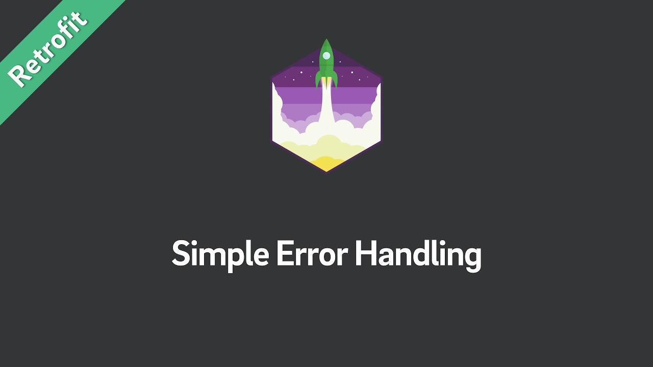 Retrofit 2 — Simple Error Handling