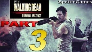 The Walking Dead: Survival Instinct Walkthrough HD - Part 3 [No Commentary]