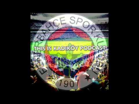 This is Kadıköy - Episode 8 - Review of Fenerbahçe v Beşiktaş