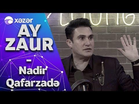 Ay Zaur - Nadir Qafarzadə 23.02.2020
