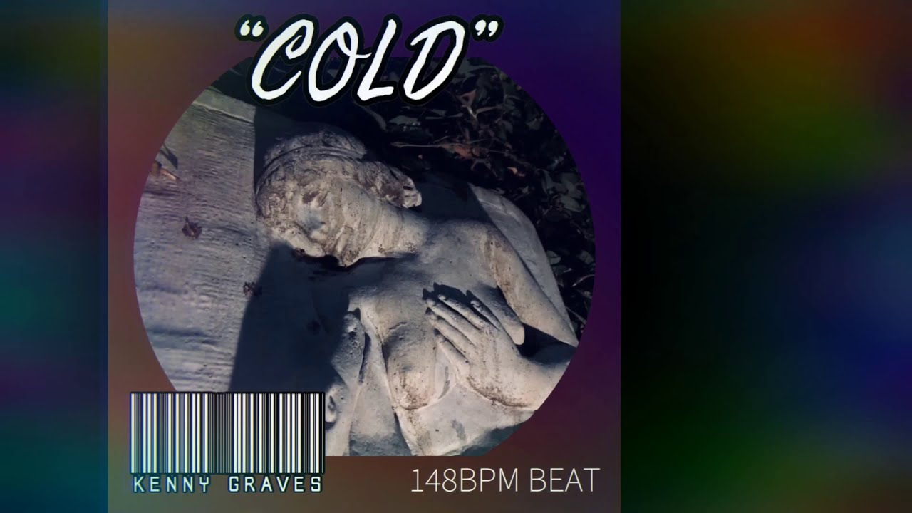 """COLD"" 148BPM Beat  // Kenny Grave$"