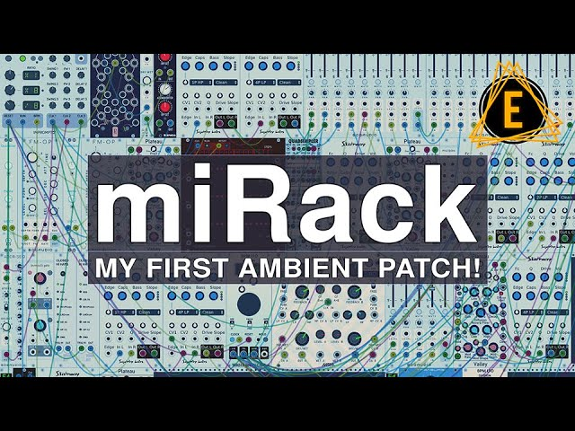 miRack - My First Ambient Patch! -