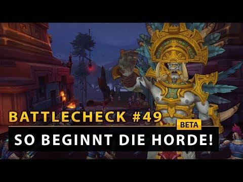 WoW Battlecheck - So startet die Horde ins Addon! | Battle for Azeroth