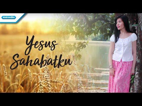 Yesus Sahabatku - Herlin Pirena (Video Lyric)