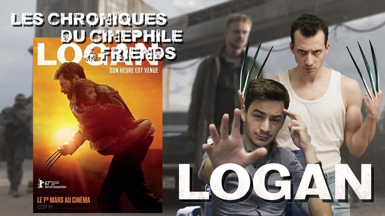 Les chroniques du cinéphile - Logan (Feat Wen Lifschutz)