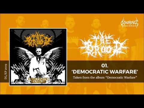 The Brood - Democratic Warfare (Album sampler)