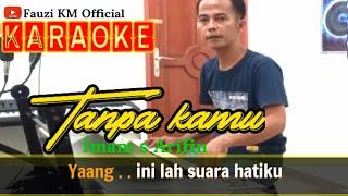 TANPA KAMU Imam s arifin Karaoke//Lirik KN7000 Live