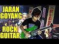 JARAN GOYANG, Nella Kharisma (Rock Guitar)