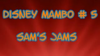 DISNEY MAMBO # 5 LOU BEGA (COVER SONG) | Sam