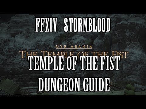 FFXIV Stormblood: Temple of the Fist Dungeon Guide