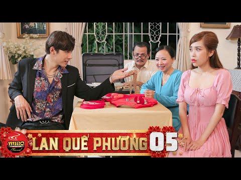 LAN QUẾ PHƯỜNG   TẬP 5 : Ba Mẹ Ép Con Lấy Chồng Đại Gia   Steven Nguyễn - Pinky -Trung Huy