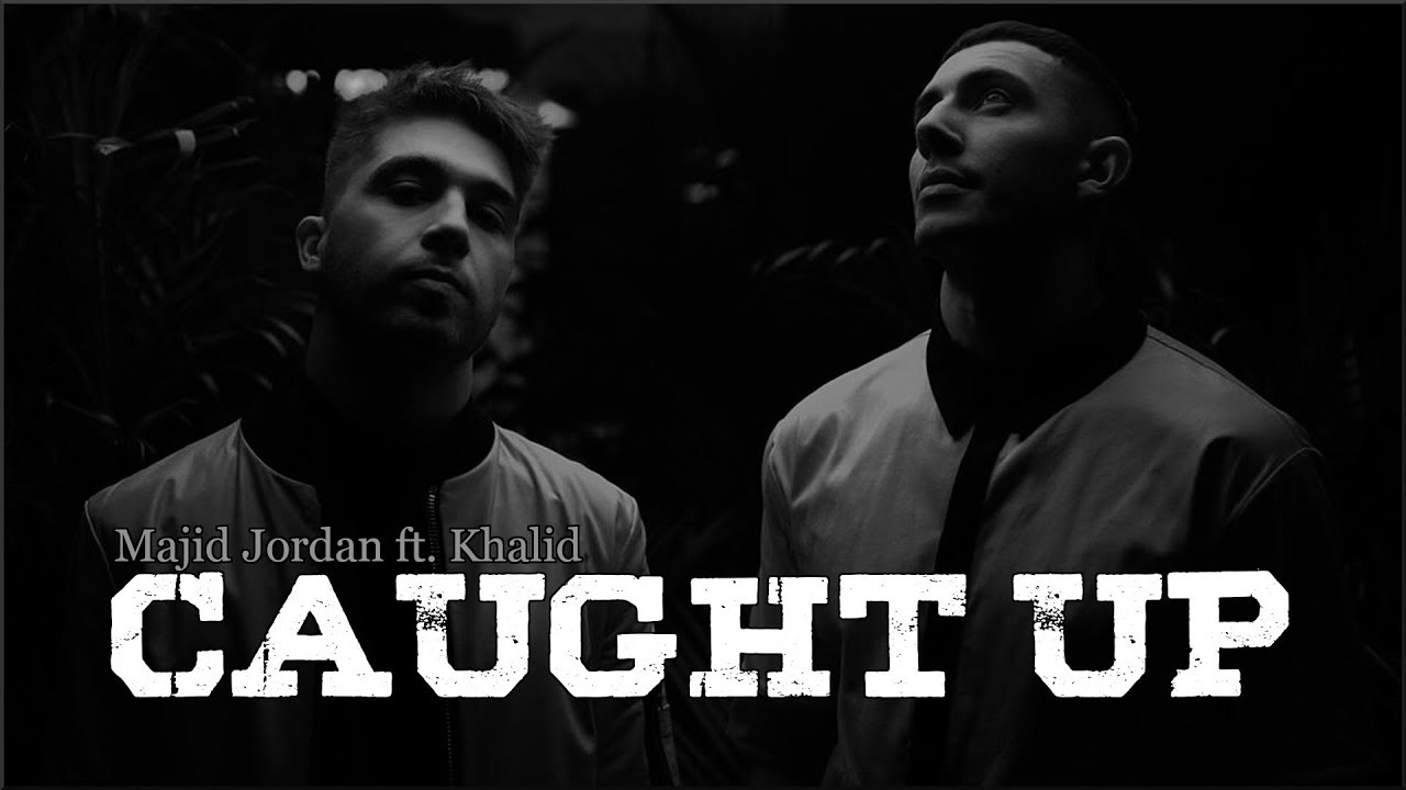 Majid Jordan - Caught Up ft. Khalid (Lyrics)