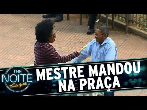 The Noite (19/08/15) - Mestre Mandou Na Praça Da República