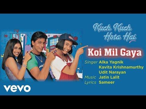 Koi Mil Gaya - Official Audio Song | Kuch Kuch Hota Hai | Alka Yagnik | Jatin Lalit