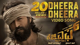 Dheera Dheera Full Video Song | KGF Kannada Movie | Yash | Prashanth Neel | Hombale | Ravi Basrur