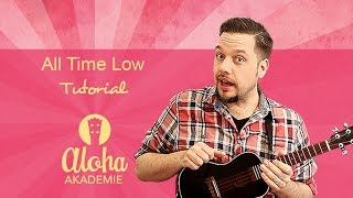 All Time Low (Jon Bellion) - Ukulele Tutorial - Aloha Akademie