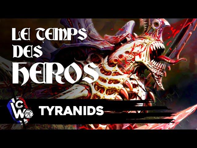 Le temps des héros - Tyranides - WHR 40.000 Fluff
