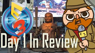 E3 2016 Day 1 in Review