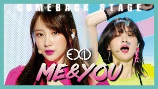 [Comeback Stage] EXID - ME&YOU ,  이엑스아이디 -   ME&YOU Show Music core 20190518