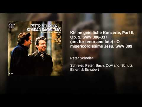 Kleine geistliche Konzerte, Part II, Op. 9, SWV 306-337 (arr. for tenor and lute) : O...