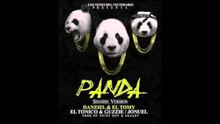 panda spanish version danziel el tomy x el tonico guzzie x jonuel