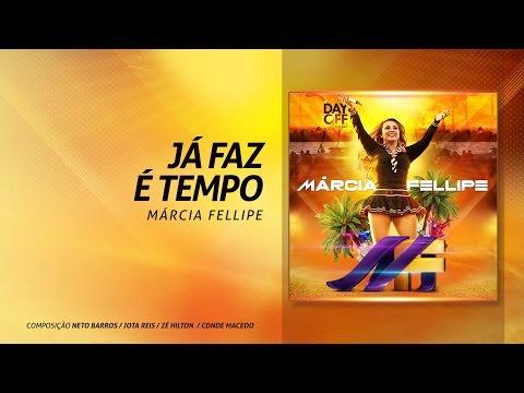 """Marcia Fellipe - """"Já Faz Tempo"""""""