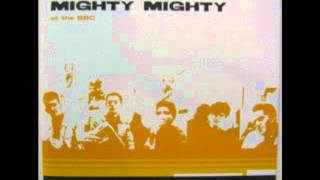 Mighty Mighty - I Never Imagined (At The BBC) (1987) (Audio)