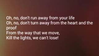 Alex Newell & DJ Cassidy - Kill the light-Lyrics