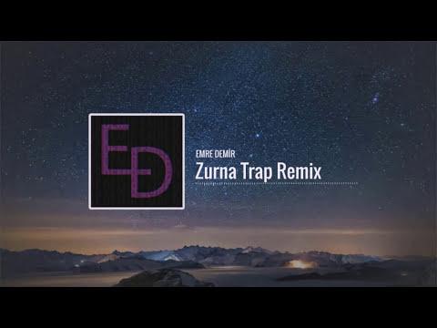 Emre Demir - Zurna (Trap Remix)